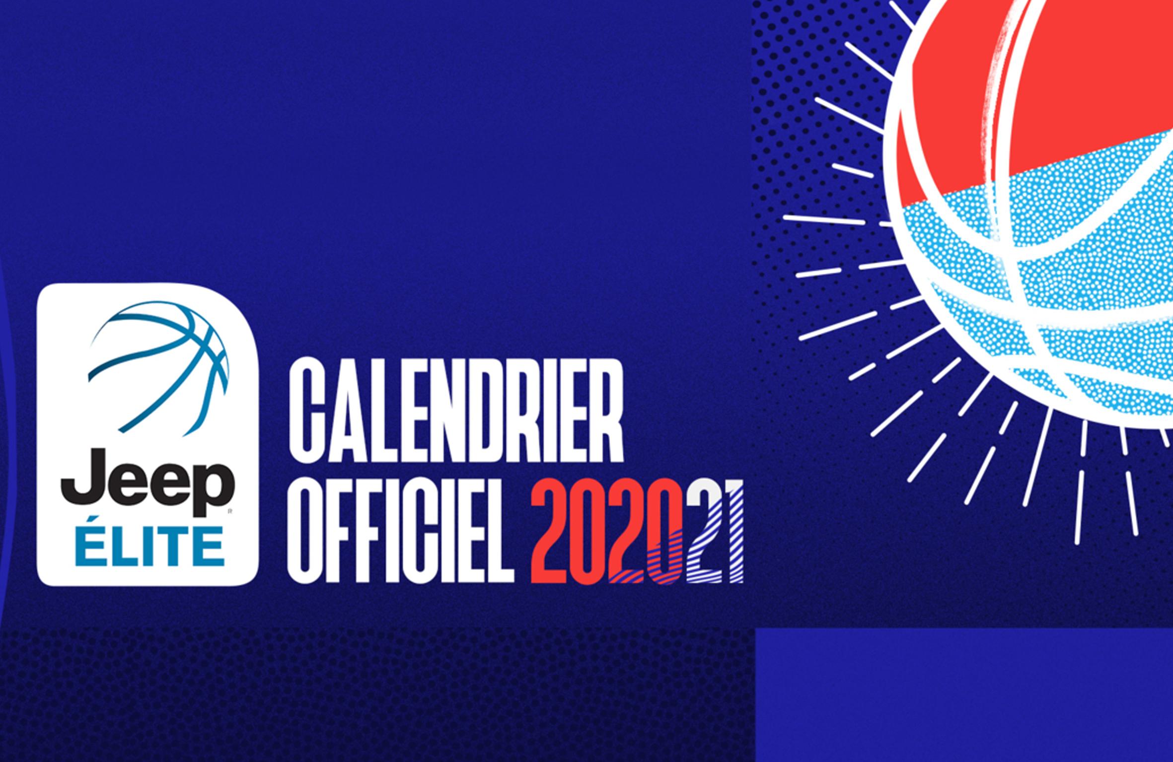 LE CALENDRIER DE LA JEEP®ÉLITE   SAISON 2020/2021 EST CONNU